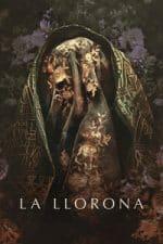 Nonton Film La Llorona (2019) Subtitle Indonesia Streaming Movie Download