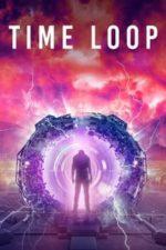 Nonton Film Time Loop (2020) Subtitle Indonesia Streaming Movie Download