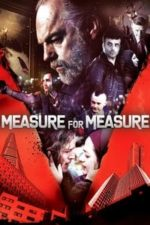 Nonton Film Measure for Measure (2019) Subtitle Indonesia Streaming Movie Download