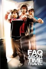 Nonton Film Frequently Asked Questions About Time Travel (2009) Subtitle Indonesia Streaming Movie Download