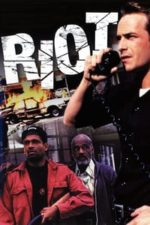 Nonton Film Riot (1997) Subtitle Indonesia Streaming Movie Download