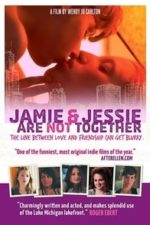 Nonton Film Jamie and Jessie Are Not Together (2011) Subtitle Indonesia Streaming Movie Download