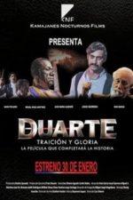 Nonton Film Duarte, traición y gloria (2014) Subtitle Indonesia Streaming Movie Download