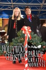 Nonton Film The Hollywood Christmas Parade Greatest Moments (2020) Subtitle Indonesia Streaming Movie Download