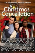 Nonton Film A Christmas Cancellation (2020) Subtitle Indonesia Streaming Movie Download
