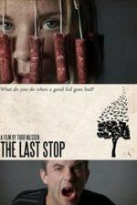 Nonton Film The Last Stop (2017) Subtitle Indonesia Streaming Movie Download
