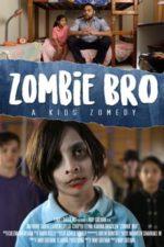 Nonton Film Zombie Bro (2020) Subtitle Indonesia Streaming Movie Download