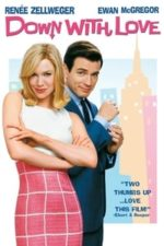 Nonton Film Down with Love (2003) Subtitle Indonesia Streaming Movie Download