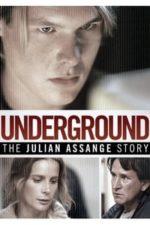 Nonton Film Underground: The Julian Assange Story (2012) Subtitle Indonesia Streaming Movie Download