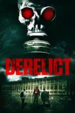 Nonton Film Derelict (2017) Subtitle Indonesia Streaming Movie Download