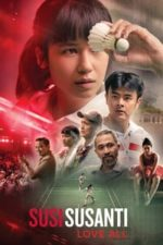 Nonton Film Susi Susanti – Love All (2019) Subtitle Indonesia Streaming Movie Download