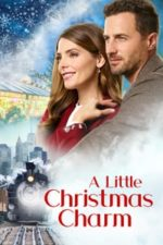 Nonton Film A Little Christmas Charm (2020) Subtitle Indonesia Streaming Movie Download