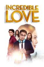 Nonton Film Incredible Love (2021) Subtitle Indonesia Streaming Movie Download