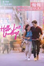 Nonton Film Hello, Love, Goodbye (2019) Subtitle Indonesia Streaming Movie Download