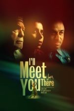 Nonton Film I'll Meet You There (2020) Subtitle Indonesia Streaming Movie Download