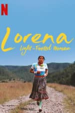 Nonton Film Lorena, Light-footed Woman (2019) Subtitle Indonesia Streaming Movie Download