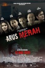 Nonton Film Arus Merah (2020) Subtitle Indonesia Streaming Movie Download