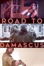 Nonton Film Road to Damascus (2021) Subtitle Indonesia Streaming Movie Download