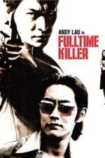 Nonton Film Fulltime Killer (2001) Subtitle Indonesia Streaming Movie Download
