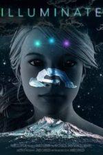 Nonton Film Illuminate (2020) Subtitle Indonesia Streaming Movie Download