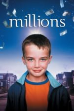 Nonton Film Millions (2004) Subtitle Indonesia Streaming Movie Download