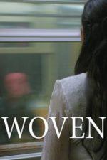 Nonton Film Woven (2016) Subtitle Indonesia Streaming Movie Download