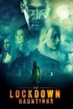 Nonton Film The Lockdown Hauntings (2021) Subtitle Indonesia Streaming Movie Download