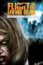 Nonton Film Flight of the Living Dead (2007) Subtitle Indonesia Streaming Movie Download