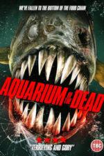 Nonton Film Aquarium of the Dead (2021) Subtitle Indonesia Streaming Movie Download