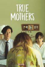 Nonton Film True Mothers (2020) Subtitle Indonesia Streaming Movie Download