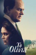 Nonton Film To Olivia (2021) Subtitle Indonesia Streaming Movie Download