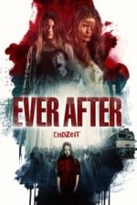 Nonton Film Ever After (2019) Subtitle Indonesia Streaming Movie Download