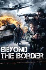 Nonton Film Beyond the Border (2011) Subtitle Indonesia Streaming Movie Download