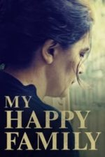 Nonton Film My Happy Family (2017) Subtitle Indonesia Streaming Movie Download