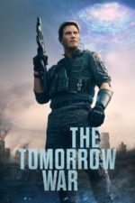Nonton Film The Tomorrow War (2021) Subtitle Indonesia Streaming Movie Download
