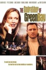 Nonton Film The Godfather of Green Bay (2005) Subtitle Indonesia Streaming Movie Download