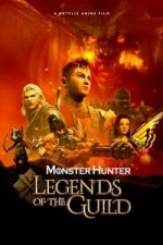 Nonton Film Monster Hunter: Legends of the Guild (2021) Subtitle Indonesia Streaming Movie Download