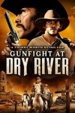 Nonton Film Gunfight at Dry River (2021) Subtitle Indonesia Streaming Movie Download