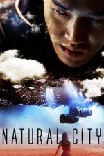 Nonton Film Natural City (2003) Subtitle Indonesia Streaming Movie Download