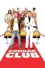 Nonton Film Cougar Club (2007) Subtitle Indonesia Streaming Movie Download