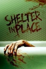 Nonton Film Shelter in Place (2021) Subtitle Indonesia Streaming Movie Download