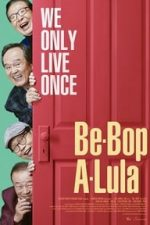 Nonton Film Be-Bop-A-Lula (2018) Subtitle Indonesia Streaming Movie Download