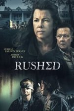 Nonton Film Rushed (2021) Subtitle Indonesia Streaming Movie Download