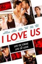 Nonton Film I Love Us (2021) Subtitle Indonesia Streaming Movie Download