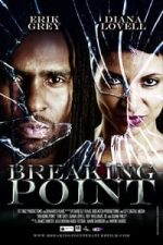 Nonton Film The Breaking Point (2014) Subtitle Indonesia Streaming Movie Download