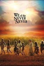 Nonton Film We of the Never Never (1982) Subtitle Indonesia Streaming Movie Download