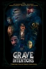 Nonton Film Grave Intentions (2021) Subtitle Indonesia Streaming Movie Download