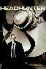 Nonton Film Headhunter (2009) Subtitle Indonesia Streaming Movie Download