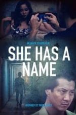 Nonton Film She Has a Name (2016) Subtitle Indonesia Streaming Movie Download
