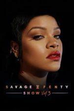 Nonton Film Savage X Fenty Show Vol. 3 (2021) Subtitle Indonesia Streaming Movie Download